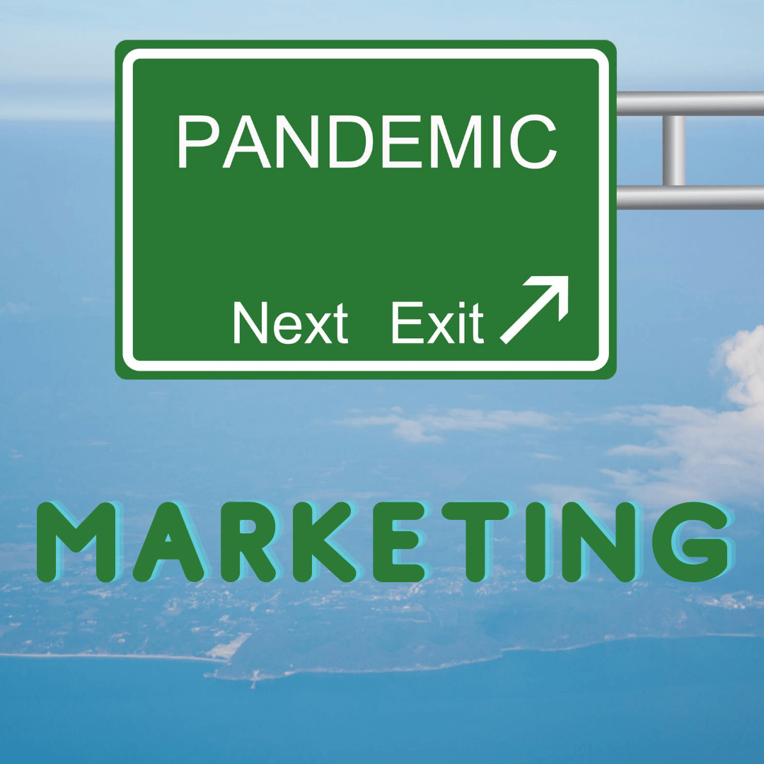 Marketing in Preparation for a Post-Pandemic World