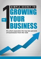 One Simple Secret to Growing Your Business